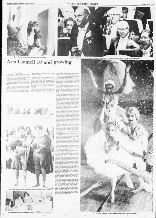 Arts Council 10 and growing: On April 8, 1968, the Decatur Area Arts Council (DAAC) - Decatur, Illinois, Monday, April 24, 0 ' ' . i...