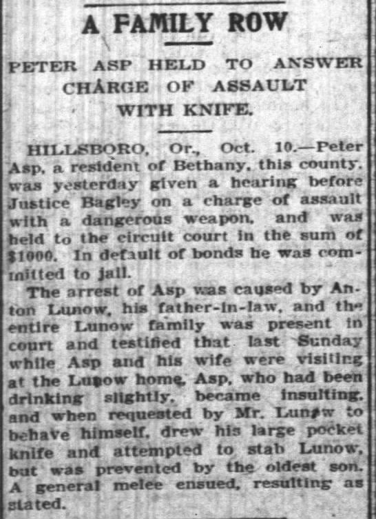 Weekly Oregon Stateman 13 Oct 1903 - A, FAMILY ROW PETER ASP 'HELD TO ANSWER .CHARGE...