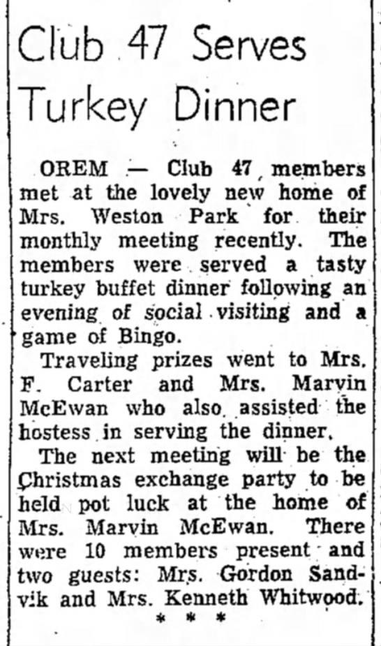 mildred - Club ,47 Serves Turkey Dinner OREM — Club 47 r...