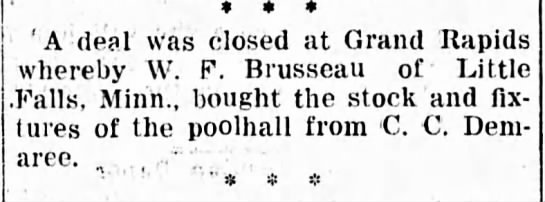 CC Demaree and the Pool Hall - A deal was closed at Grand Rapids whereby W. F....