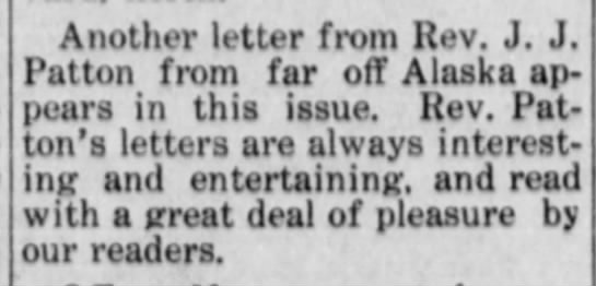 Teaser about another letter in this issue 09 Jan 1914 - Another letter from Rev. J. J. Patton from far...