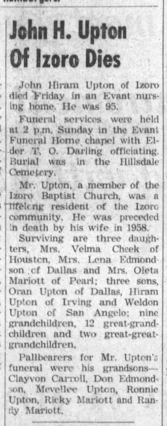 Obituary: John H. Upton - The Gatesville-Star-Forum (Gatesville, TX_ 12 June 1975, Pg. 8 - John II. Uplcn Of Izoro Dies John Hiram Upton...