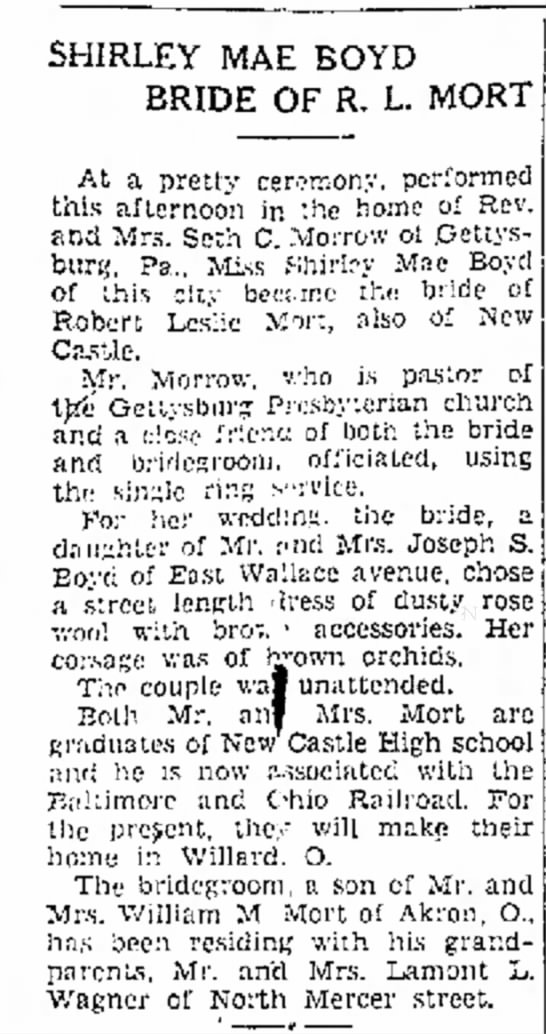 Parents' wedding announcement 2 - SHIRLEY MAE BOYD BRIDE OF R. L. MORT At a...