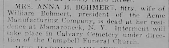 Anna H Bohmert OBIT - NY TRIBUNE 04 OCT 1919 SAT, p.4 - MRS. ANNA il. BOHMERT, fifty wife of William...