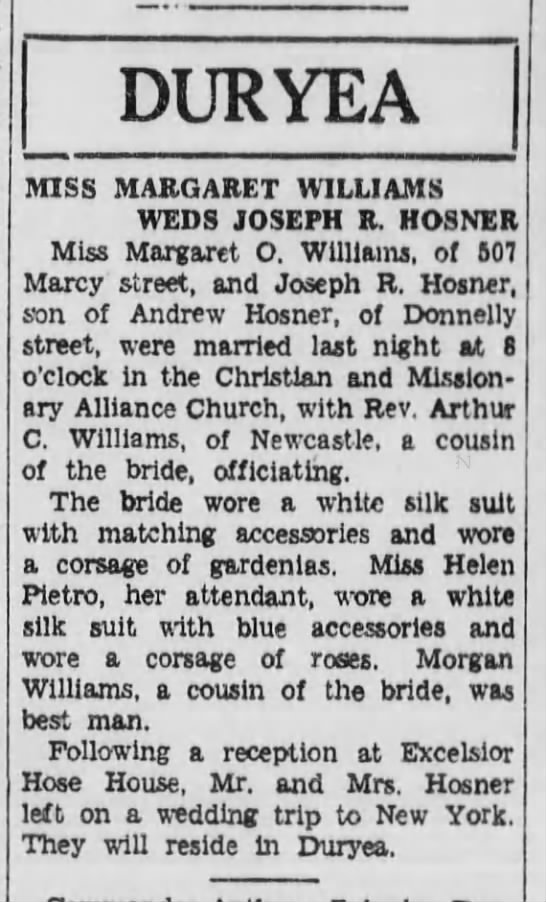 Margaret Wms to Joseph Hosner 6-2-1937 - DURYEA MISS MARGARET WILLIAMS WEDS JOSEPH R....