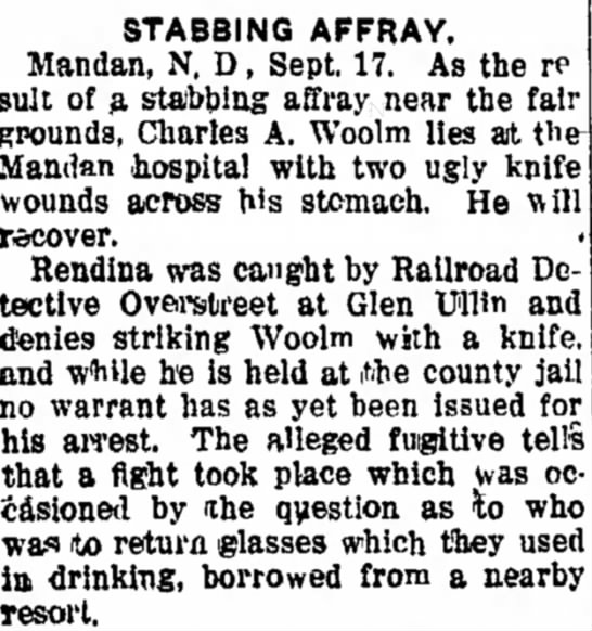 Chas Woolm improving after stabbing Affray - STABBING AFFRAY. Mandan, N, D , Sept, 17. As...
