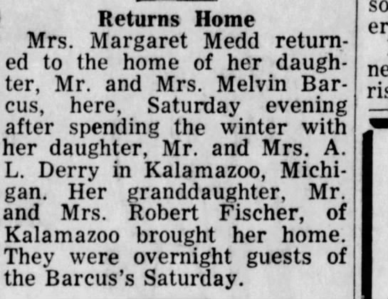 Gran home from MI the winter I missed her so - Returns Home Mrs. Margaret Medd returned...