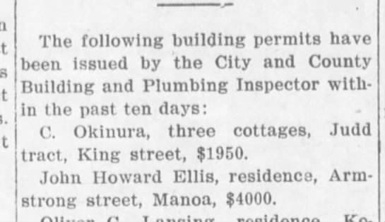 John H. Ellis building permit announcement in The Hawaiian Star, 24 Feb 1912 - The following building permits havo been issued...