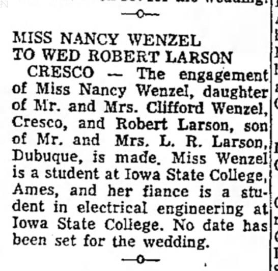 Larson/Wenzel Engagement - MISS NANCY WENZEL TO WED ROBERT LARSON CRESCO —...