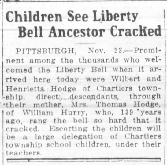 Hurry Descendants - Hodge - Children See Liberty Bell Ancestor CracKed...