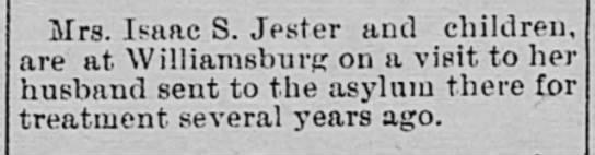Mrs. Isaac S. Jester and children visit asylum - Mrs. Isaac S. Jester and children, are at...