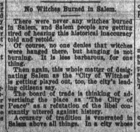 """No Witches Burned in Salem - , , , 'i """" v t . Vo Witches Burned in Salem....."""