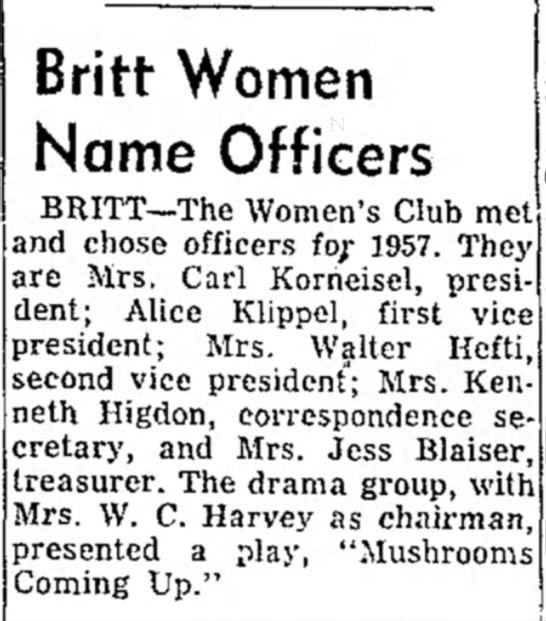 1957 Feb 23 Mrs Carl Korneisel president Womens Club - Britt Women Name Officers BRITT—The Women's...