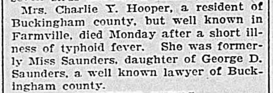 Mrs. Charles Y. Hooper formerly Miss Saunders dau. of George D. Saunders - Mrs. Charlie T. Hooper, a resident of...