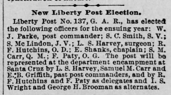 18951209 Samuel M Carr named 'past commander' of Liberty Post No 137 - New Liberty Post Election. Liberty Post No....