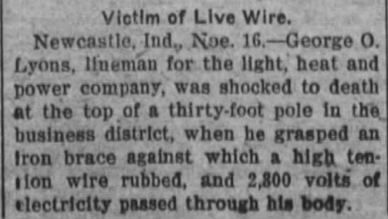 George O. Lyons death - Victim of Live Wire. Newcastle, Ind N;e. 16....
