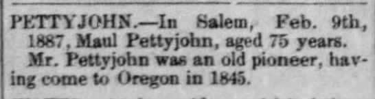 Molliston Pettyjohn Obit - PETTYJOHN'. In Salem, Feb. 9th, 187, Maul...