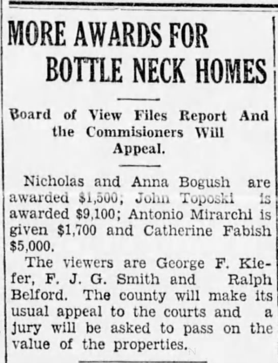 Nicholas and Anna Bogush awarded $1,500 in 1931 - MORE AWARDS FOR BOTTLE NECK HOMES $oard of View...