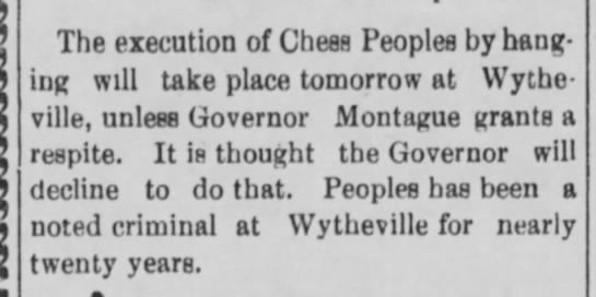Tazewell Republican (Tazewell, VA)  24 March 1904 page 4 - The execution of Chess Peoples by hang? ing...