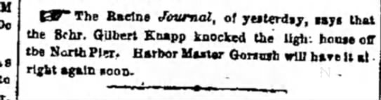 Schooner named after Gilbert Knapp - to The Racine Journal, or yesterday, lays that...
