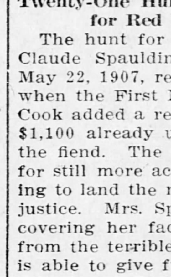 Hunt for the man who assaulted Mrs. Claude Spaulding - for Red The hunt for Claude Spaulding May 22 ,...
