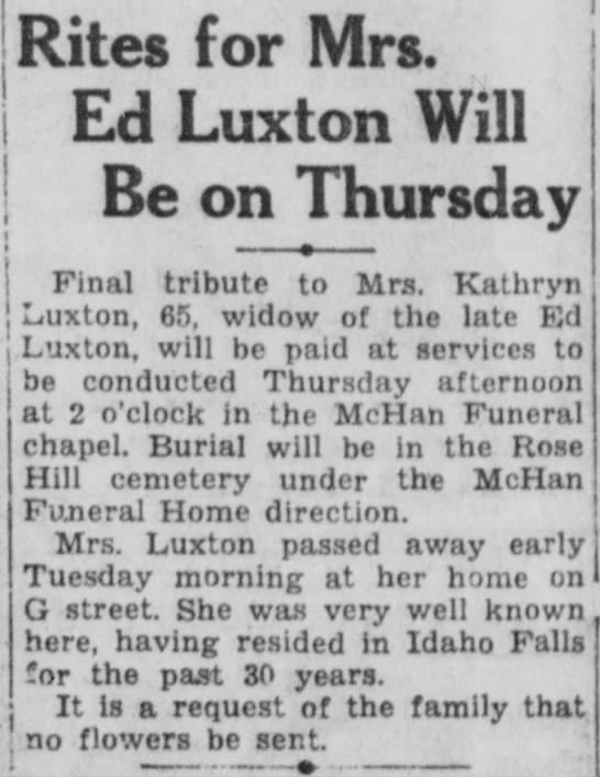 Kathryn Luxton Obit Idaho Falls 27 Jan 1937 Wednesday - | j 1 j --Rites for Mrs. Ed Luxton Will Be on...