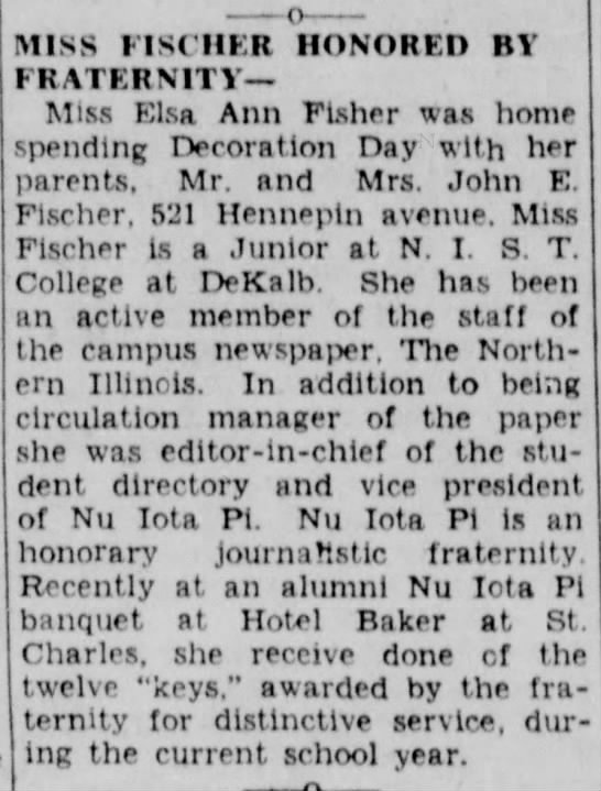 Fischers here at the Home as early as 1932 - MINS FISCHER HONORED BY FRATERNITY— Miss Elsa...
