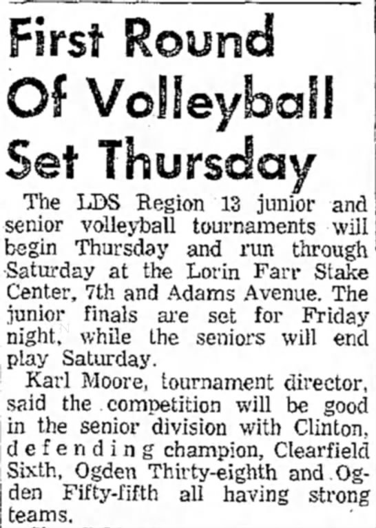 Karl Moore Volleyball Tournament director in 1961 - The IDS Region 13 junior and senior volleyball...