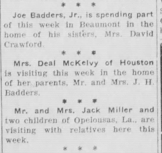 Jack Miller Family, Joe Badders Jr. - ♦ ♦ 4« Joe Badders, Jr., is spending part of...