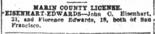 John C Eisenhart-Florence Edwards marriage license (Oakland, CA)$ - NARIN COUNTY UCXXgE. EISZffKART-EDWARDS...