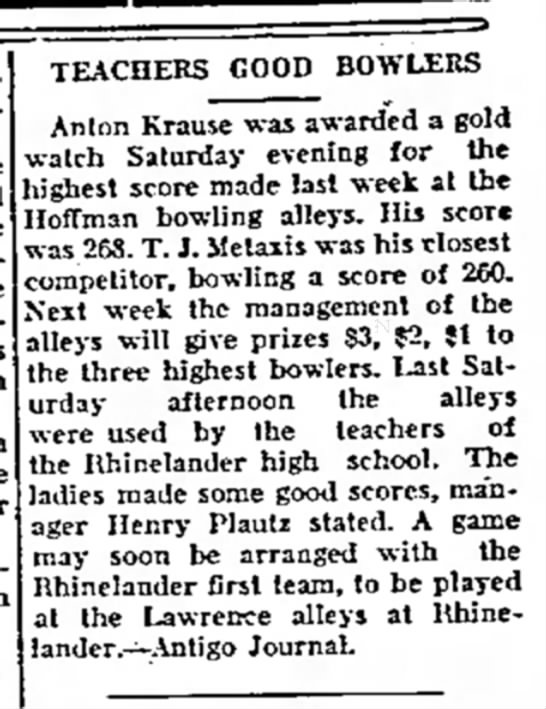 Plautz, Henry - TEACHERS GOOD BOWLERS Anton Krause was awarded...