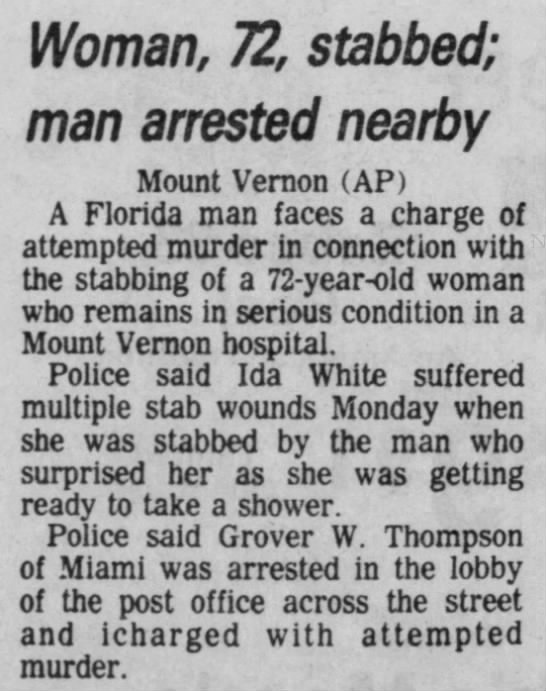 Ida White SI 9-9-1981 - Woman, 72, stabbed; man arrested nearby Mount...