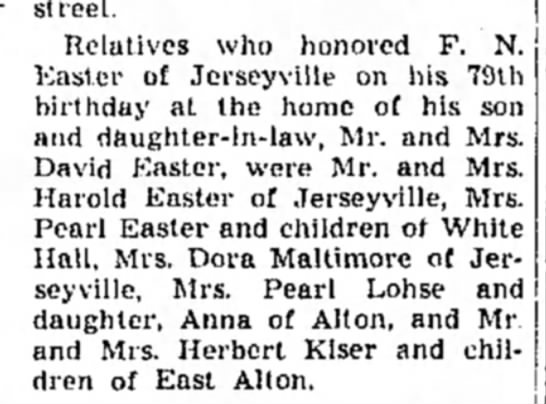 pearl easter 24 May 1951 - street. Relatives who honored F. N. Easter of...