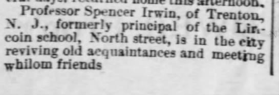Spencer Irwin former principal of Lincoln School - Professor Spencer Irwin, of Trenton, N. J.,...