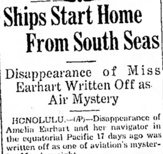 Amelia Earhart - Ships Start Home From South Seas Disappearance...