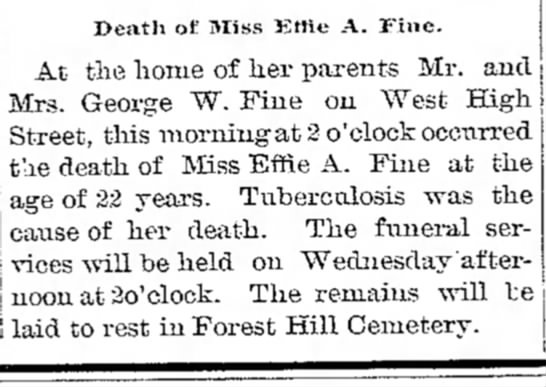 Effie A Fine - Death of Miss Effie A. Fine. At the home of her...