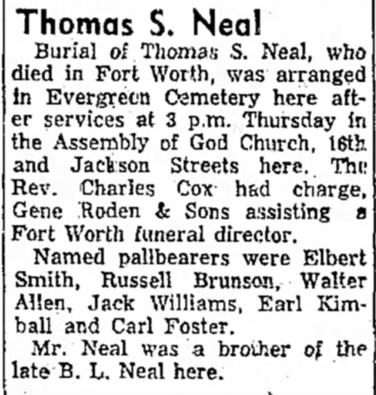Obituary of Thomas S Neal - Thomas S. Nea! Burial of. Thomas S. Neal, who...