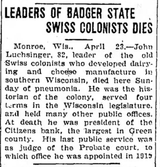 John Luchsinger (1839-1922) - LEADERS OF BADGER STATE , SWISS_COLONISTS DIES...