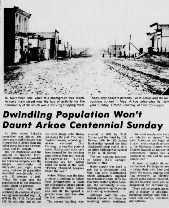 Arkoe Centennial September 13, 1974 - IN November 1909, when this photograph was...