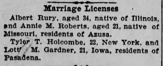 Gardner Lottie M mrg lic Tyler T Holcombe - Marriage Licenses Albert Rury, aged 34, native...