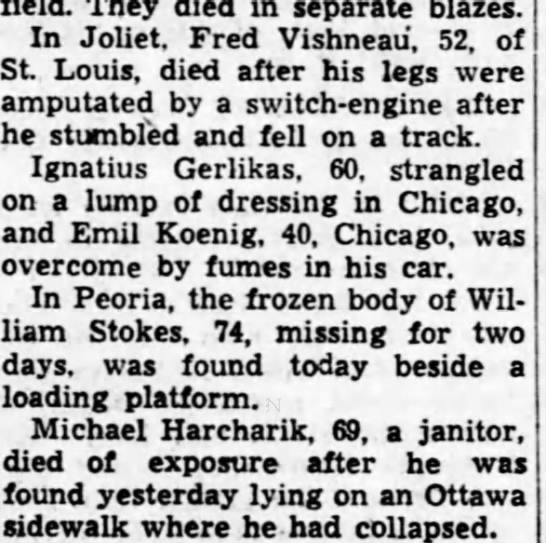 Fred? Vishneau run over by train - They died in separate blazes. In Joliet. Fred...