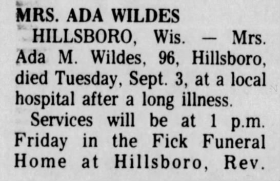Wildes, Ada May obit 1 of 2 - MRS. ADA WILDES HILLSBORO, Wis. - Mrs. Ada M....