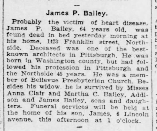 19081010-Obit James P. Bailey - James P. Bailey. Probably the 'victim of heart...