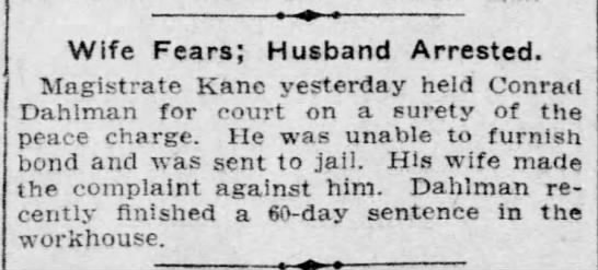 18 jan 1909 - Wife Fears; Husband Arrested. Magistrate Kane...