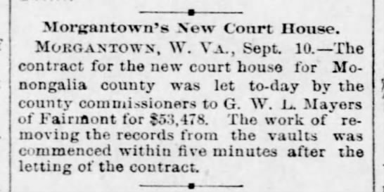 18900911-New courthouse contract - Moritantown's New Court House. Morgan-town,...