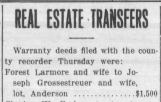 Real Estate Transfer: Joseph Grossestreuer - REAL ESTATE TRANSFERS Warranty deeds filed with...
