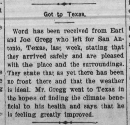 1909 Dec Joe & Earl Gregg arrive Texas