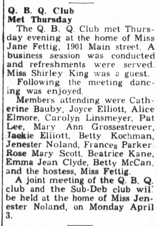 Mary Ann Grossestreuer attends QBQ Club meeting - Q. B. Q. Club Met Thursday The Q. B. Q. Club...