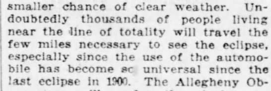 People will travel to the 1918 eclipse in now-universal automobiles - Binauer cnance oi dear weatner. undoubtedly...