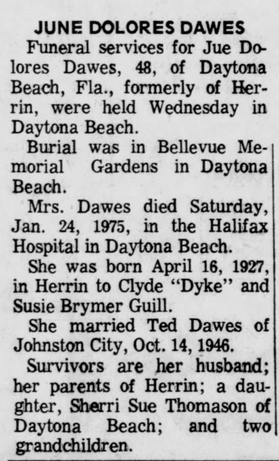June Dolores Dawes - JUNE DOLORES DAWES Funeral services for Jue...